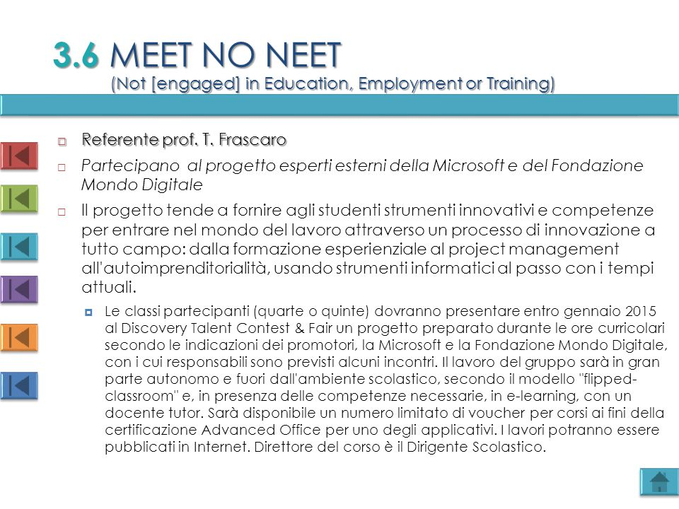 3.6 MEET NO NEET (Not [engaged] in Education, Employment or Training)
